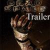Официальный трейлер к игре Dead Space