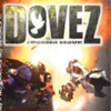 DOVEZ: The Second Wave