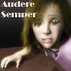 Audere Semper