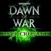 Warhammer 40.000 Dawn of War Dark Crusade