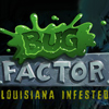 The Bug Factor
