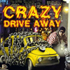 Crazy Drive Away