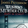 James Patterson's Women's Murder Club: Death in Scarlet