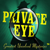 Private Eye: Greatest Unsolved Mysteries