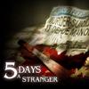 5 Days a Stranger