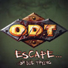 Escape: Or Die Trying (O.D.T.)