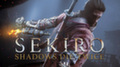Объявлены системные требования Sekiro: Shadows Die Twice