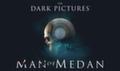 Хоррор The Dark Pictures: Man of Medan получил системные требования