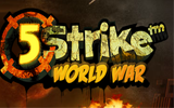 5 Strike: World War